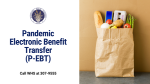 Pandemic Electronic Benefit Transfer graphic