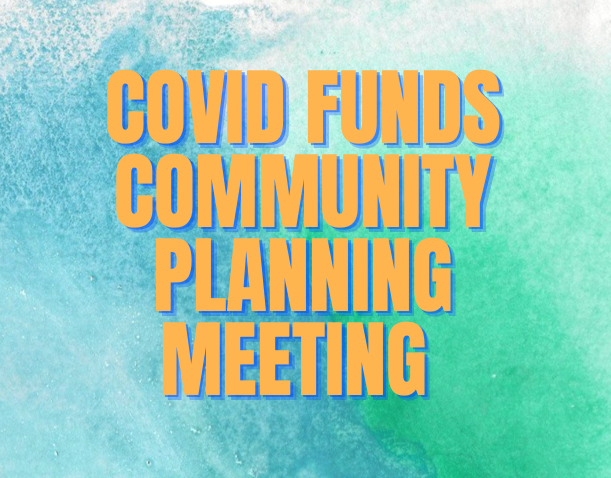 COVID Funds Meeting