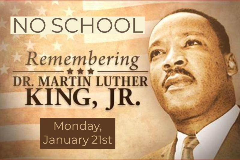 NO SCHOOL - Monday, January 21st. Martin Luther King Jr. Day Featured Photo