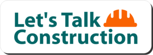 Let's Talk Construction graphic