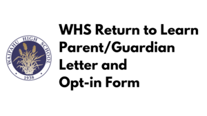 WHS Parent/Guardian Return to Learn Header