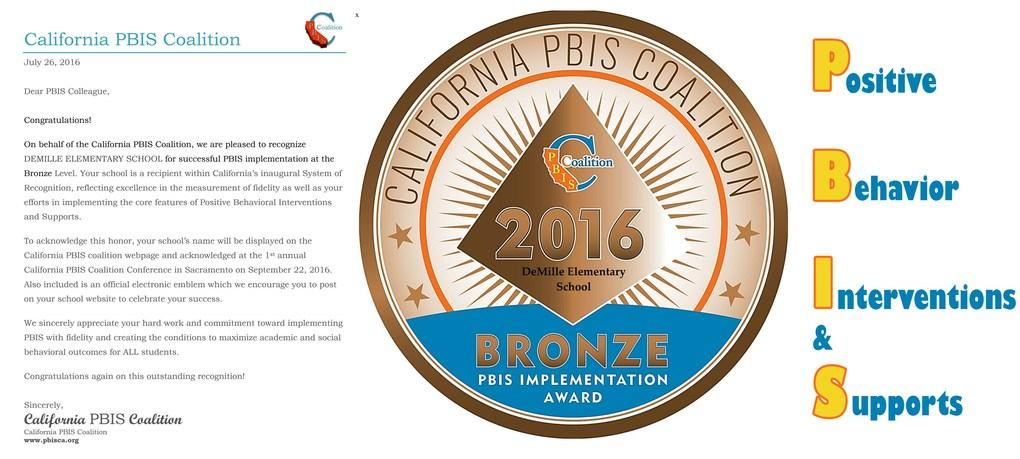 California PBIS Coalition recognizes DeMille Elem. for successful implementation of the Positive Behavior Interventions & Supports program.