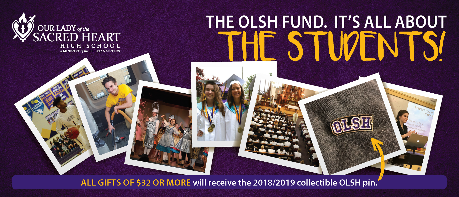 An image of several photos depicting school life and the text The OLSH Fund: It's All About the Students