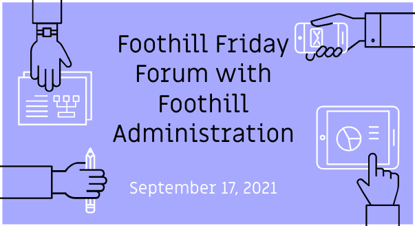 Friday Forum with Foothill Administration Featured Photo