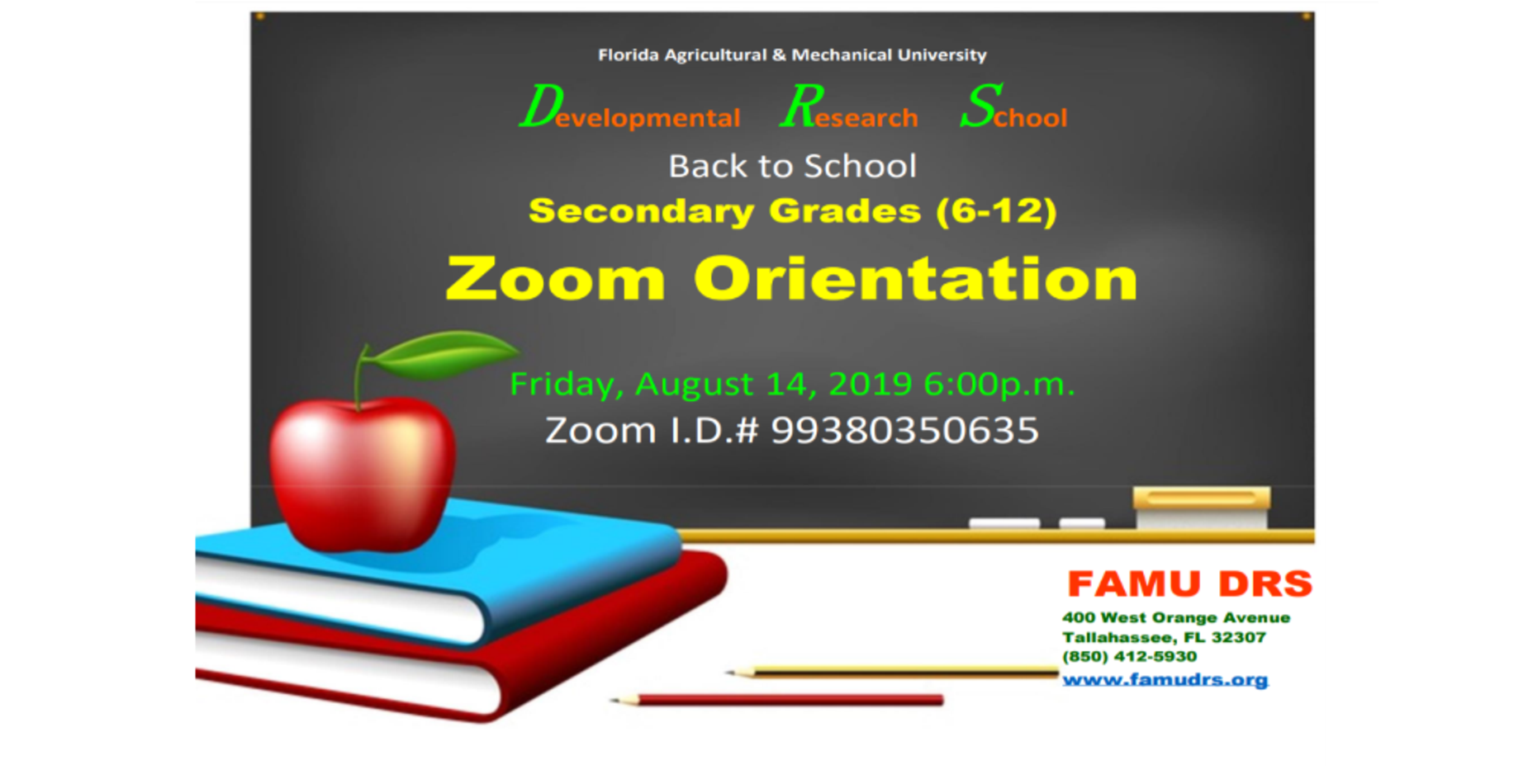 Secondary Orientation Grades 6-12 on Friday, August 14 at 6 pm Zoom ID 99380350635