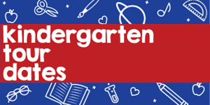 Kindergarten Tour Dates.png