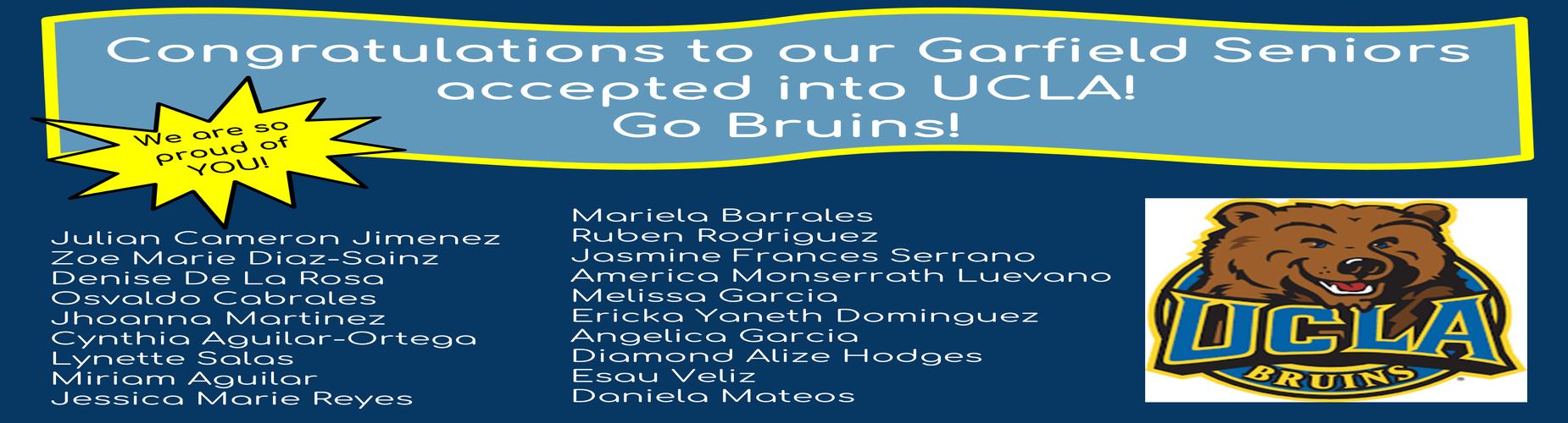 Congratulating Garfield Seniors Acceptance to UCLA