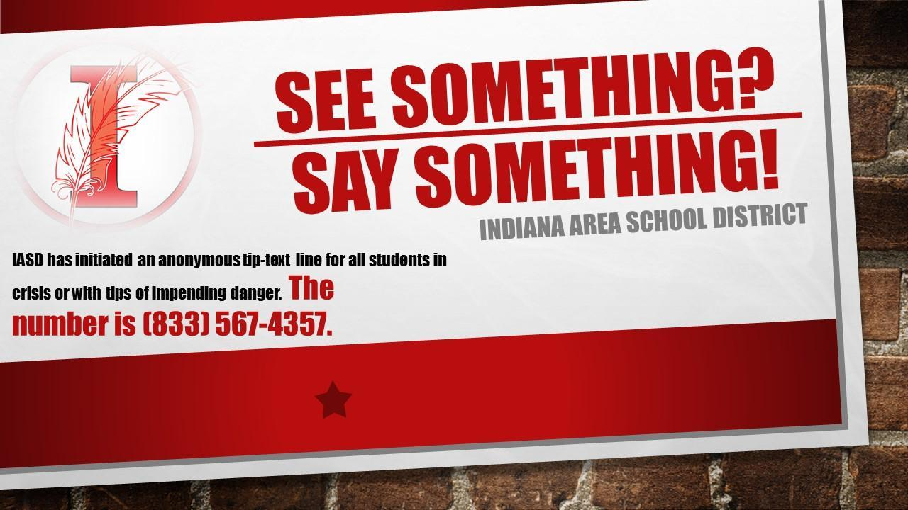 See Something? Say Something! poster w/ number