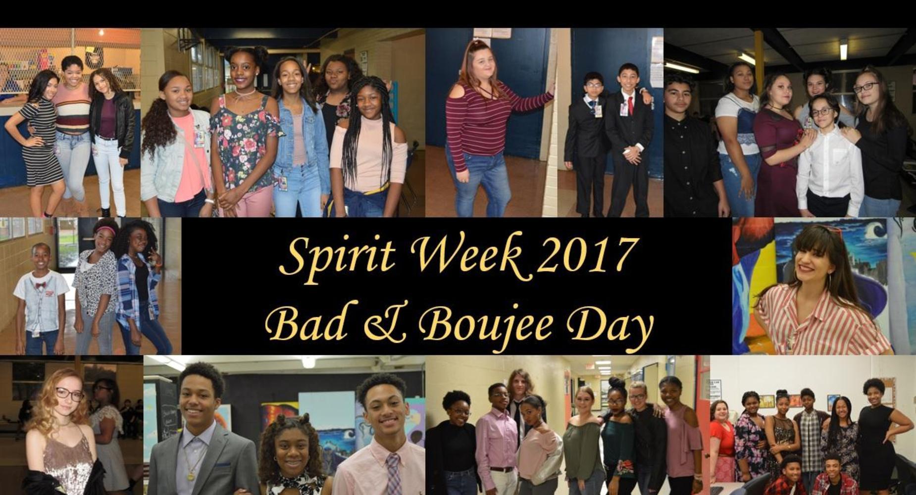 Spirit Week - Bad & Boujee