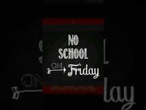 No school on Friday image