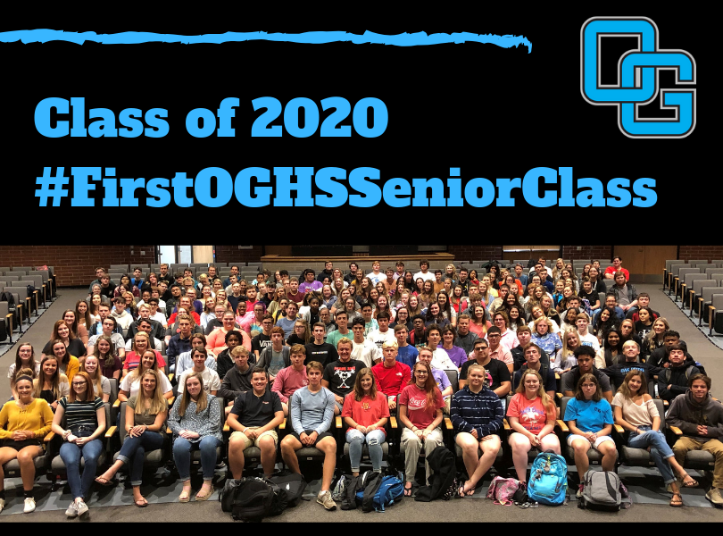 Class of 2020 - First Senior Class at OGHS