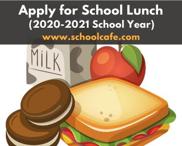 Apply for School Lunch: www.schoolcafe.com