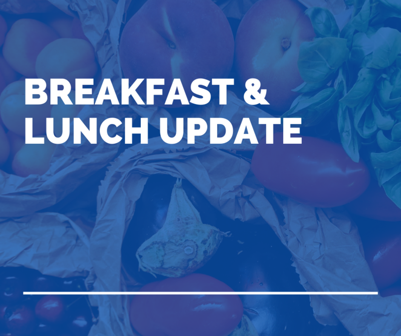 Breakfast and Lunch Update Featured Photo