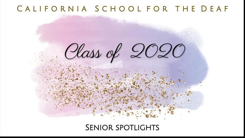 California School for the Deaf - Class of 2020 awards and future plans