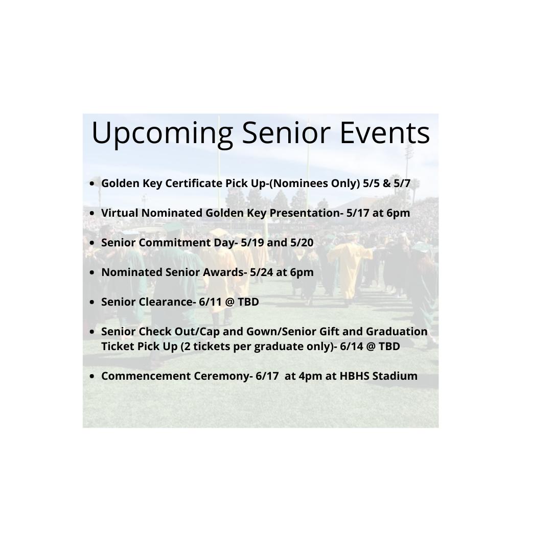 UPCOMING SENIOR EVENTS