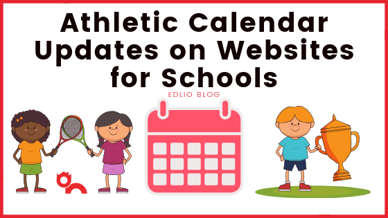 Athletic Calendar Updates on Websites for Schools Featured Photo