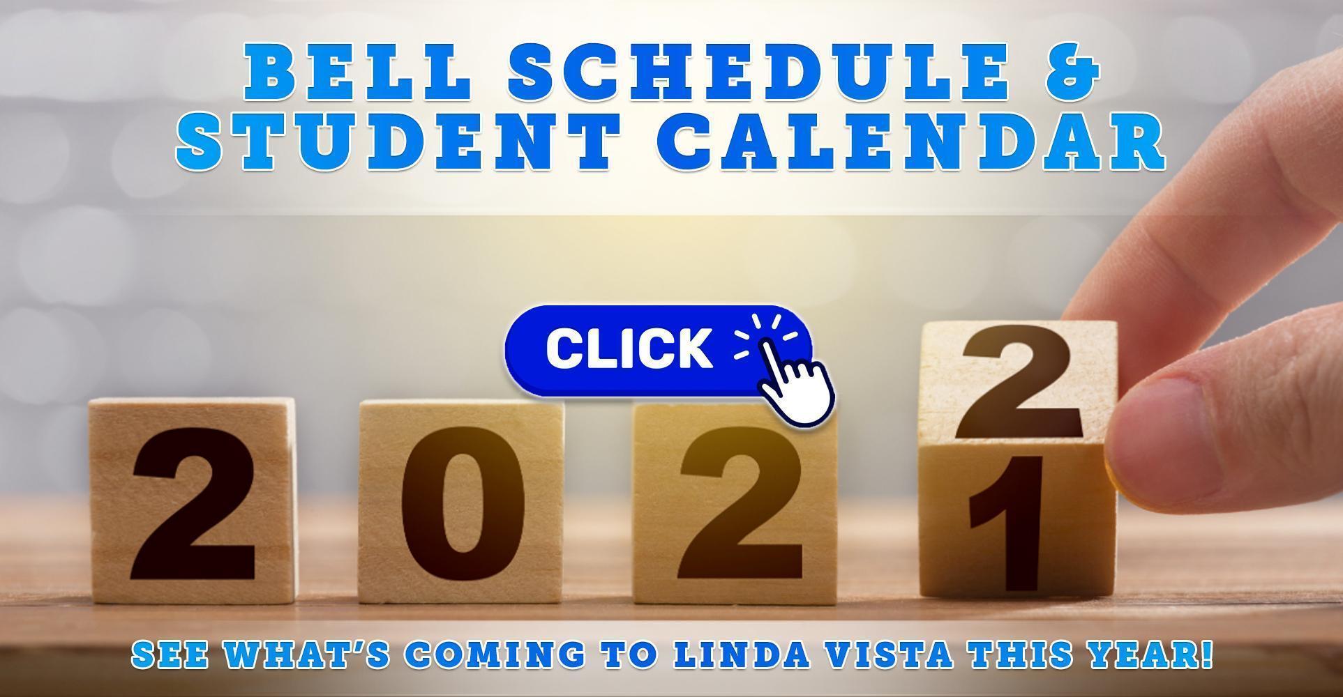 Bell Schedule & Student Calendar