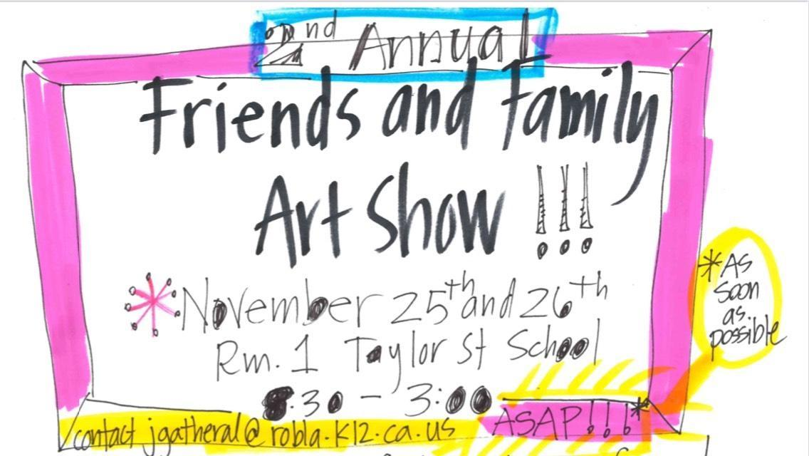Friends and Family Art Show!!! Image