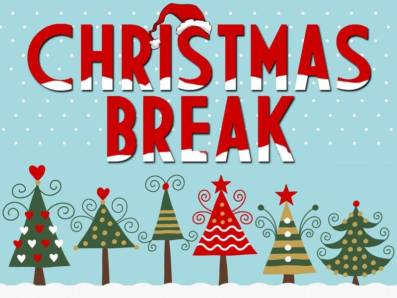christmas trees with the words Christmas break
