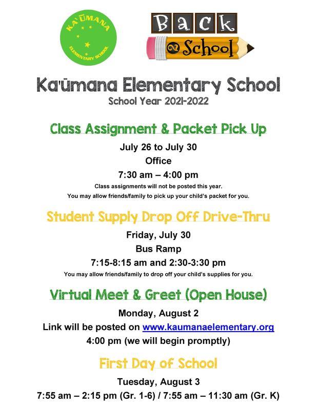 Kaumana Elementary School Class Assignment, Packet Pick Up, Supply Drop Off Drive-Thru & Virtual Meet & Greet