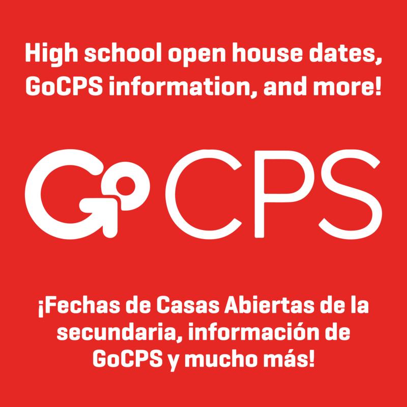 High school open house dates, GoCPS information, and more! - ¡Fechas de Casas Abiertas de la secundaria, información de GoCPS y mucho más!