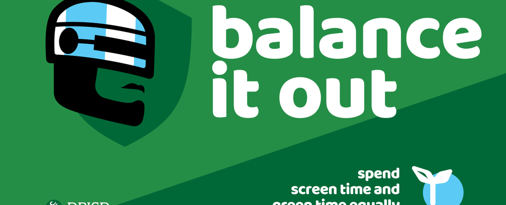 balance it out - screen time & green time