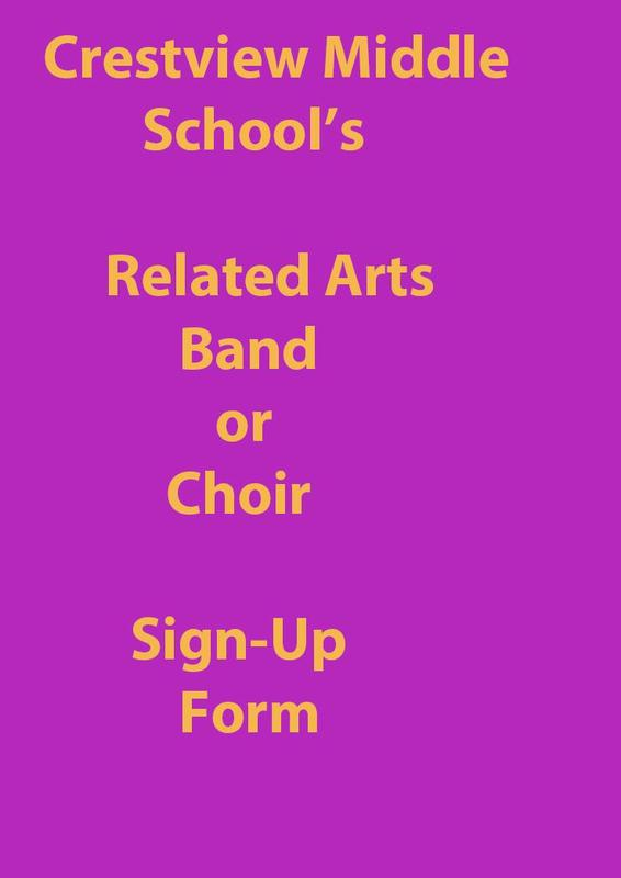 Sign up for band or choir at Crestview Middle