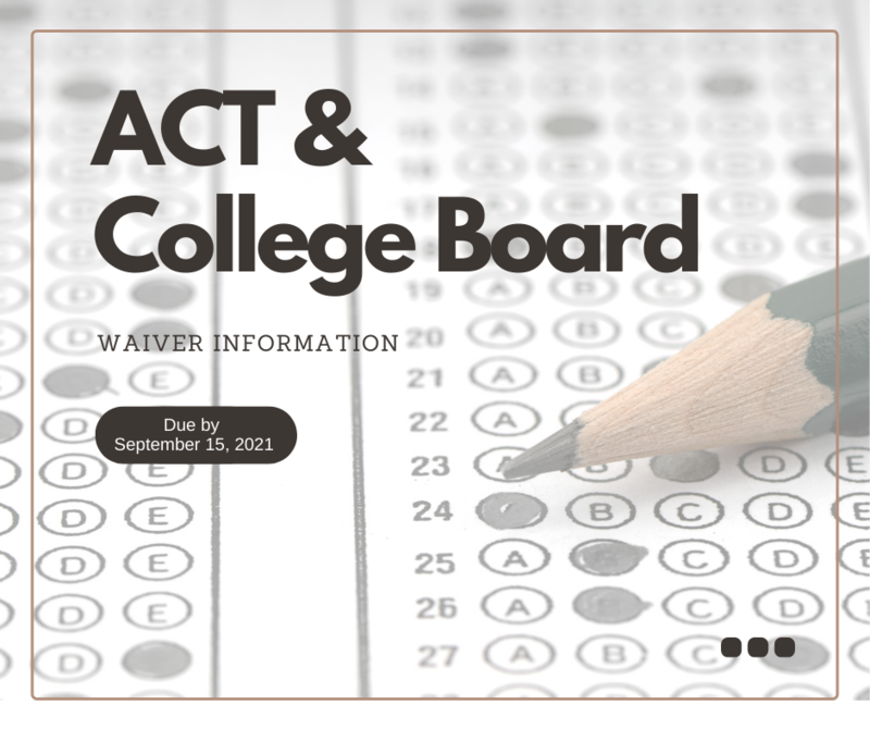 Fee Waivers for ACT and College Board