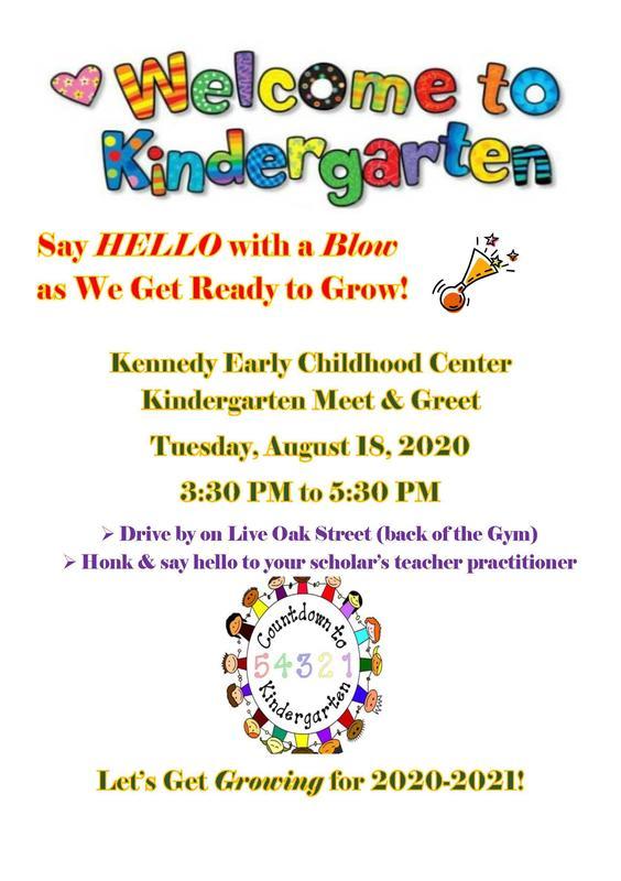 Kennedy Early Childhood Center Kindergarten Meet & Greet 2020  #ItsComeBackTime