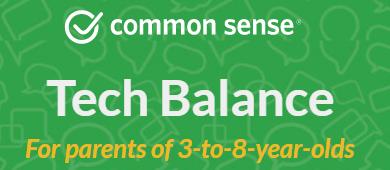 Common Sense Media- Tech Balance