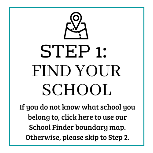 Step 1: Find your school