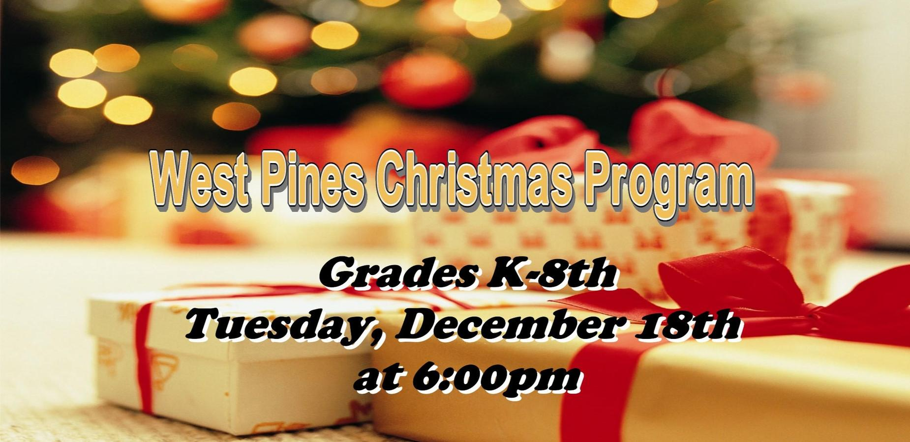 West Pines Christmas Program