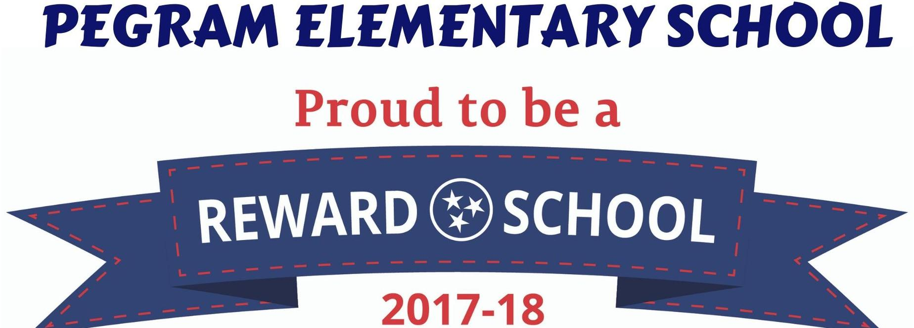 Pegram Elementary School was named a 2017-2018 Reward School.