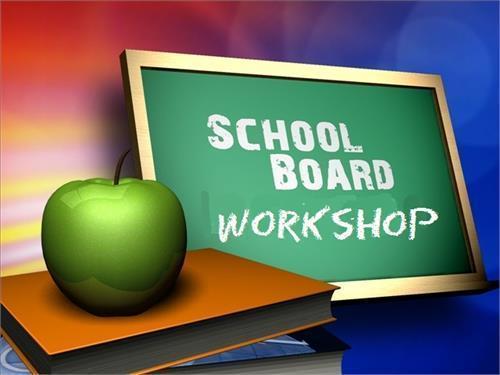 School Board Workshop