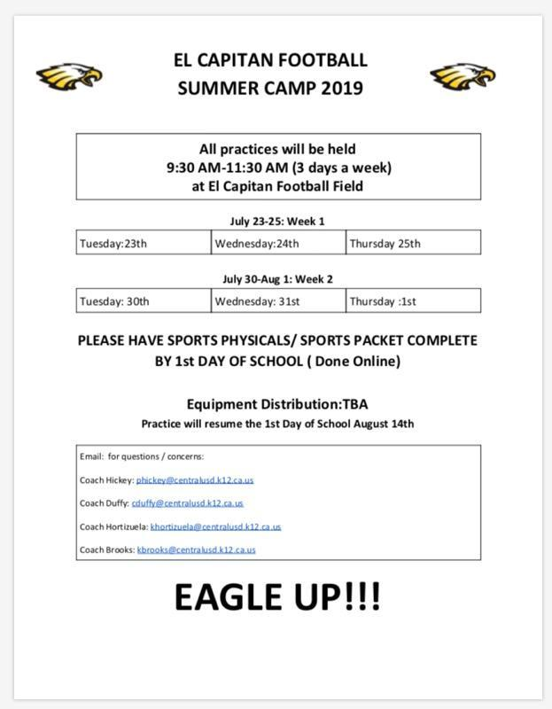 El Capitan Fooball Camp for 7th and 8th grades July 23-25, July 30-August 1  (9:30am-11:3-am) at El Capitan Football Field