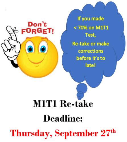 M1T1 Retake Deadline is Thursday, September 27th
