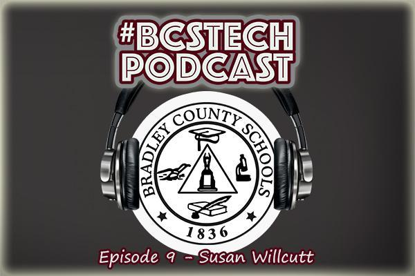 #BCSTech Podcast - Episode 1.9 - Susan Willcutt