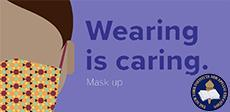 Wearing is Caring - Mask Up
