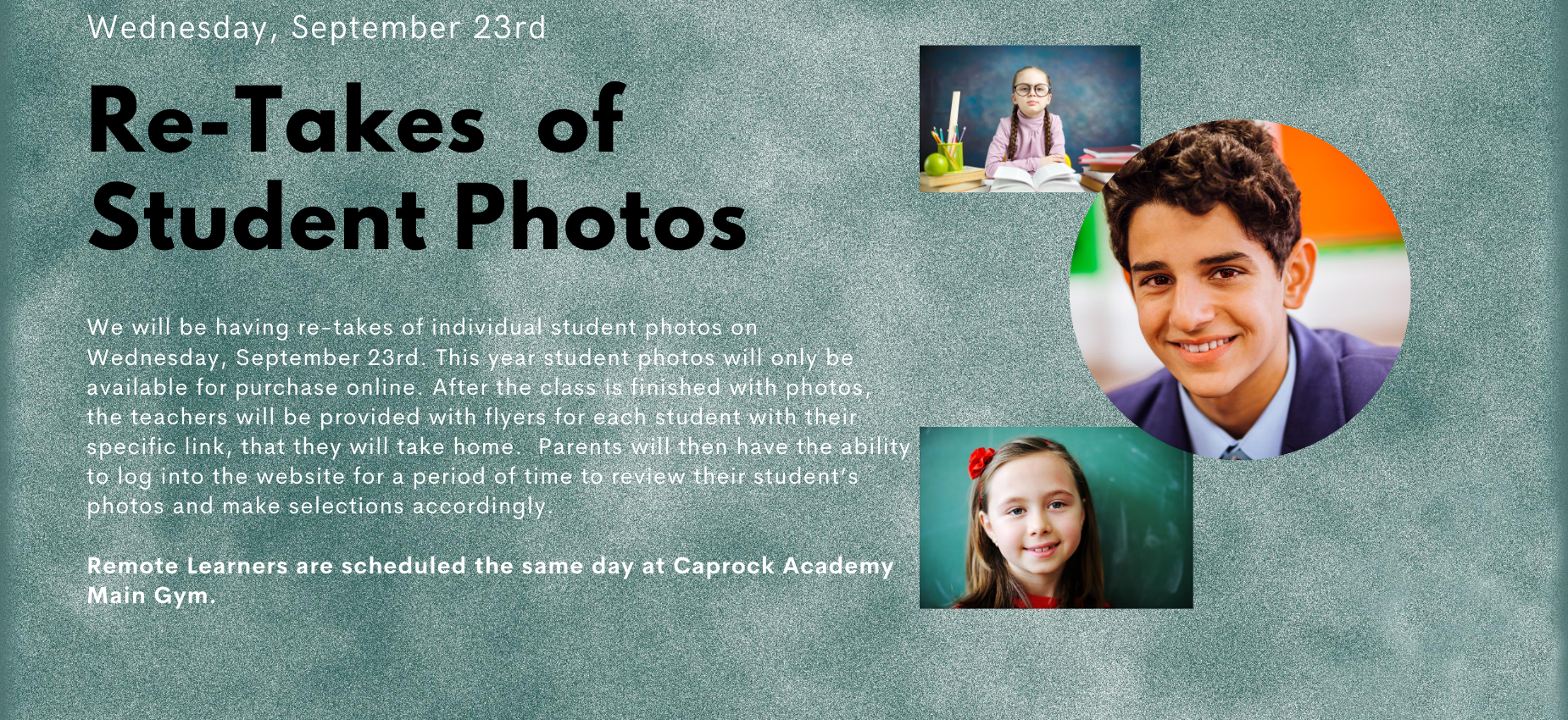 Re-Takes of Student Photos September 23rd.