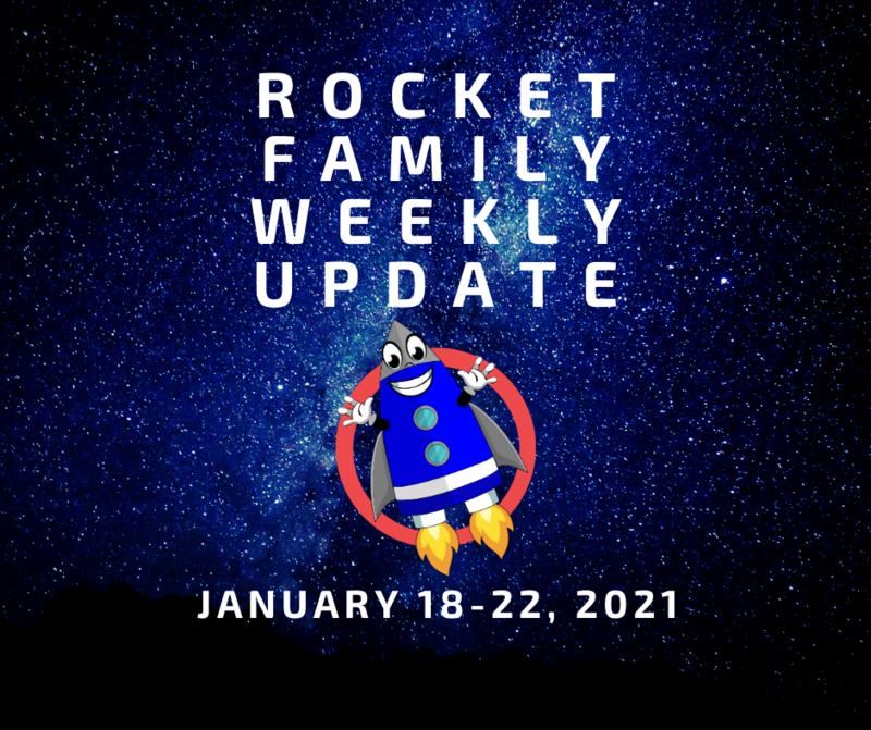 Rocket Family Weekly Update - January 18-22, 2021 Featured Photo