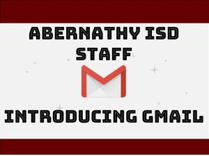 Gmail for Abernathy ISD.jpg