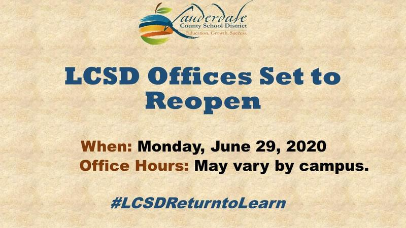 LCSD Offices Set to Reopen Graphic