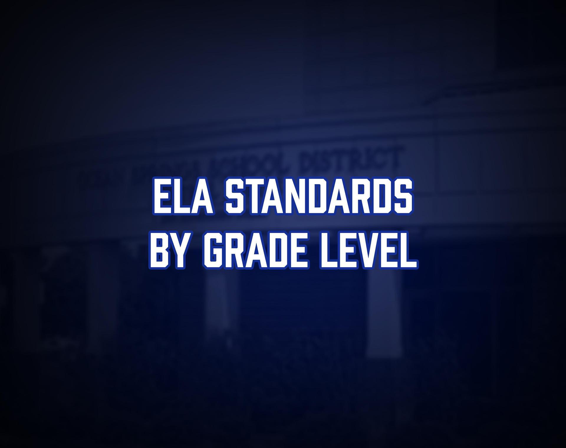 ELA Standards by Grade Level