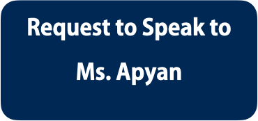 Request to Speak to Ms. Apyan