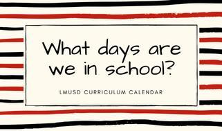 What days are we in school?