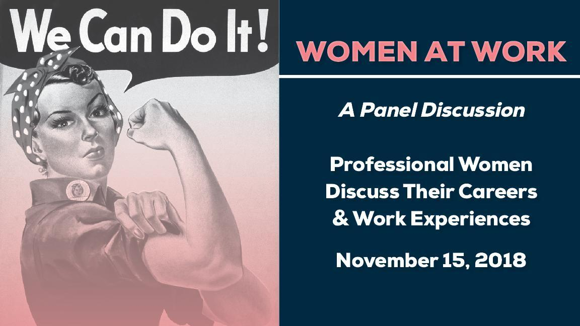 Women at Work- A Discussion Panel Featured Photo