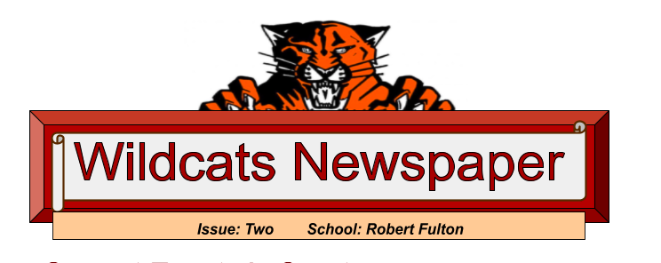 Robert Fulton's Wildcats Newspaper-Read the Second Issue is here! Featured Photo