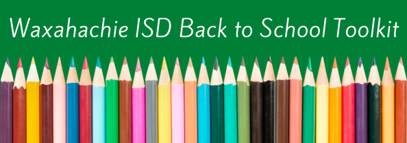 graphic with colorful pencils reads Waxahachie ISD back to school toolkit