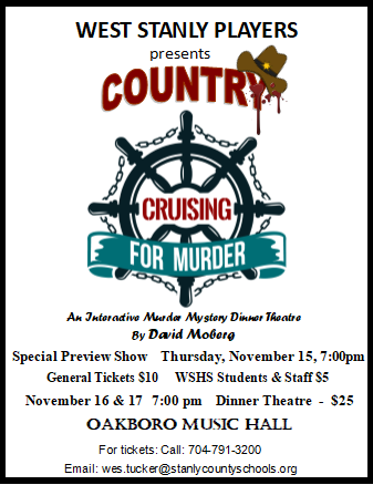West Stanly Players Presents the 2018 Murder Mystery Dinner Theatre November 15, 16, and 17th at 7:00pm Featured Photo