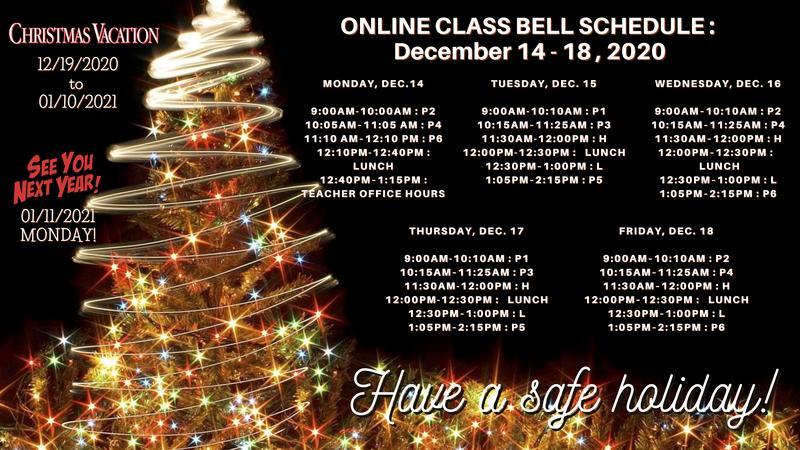 Online Class Bell Schedule : December 14-18, 2020 Featured Photo